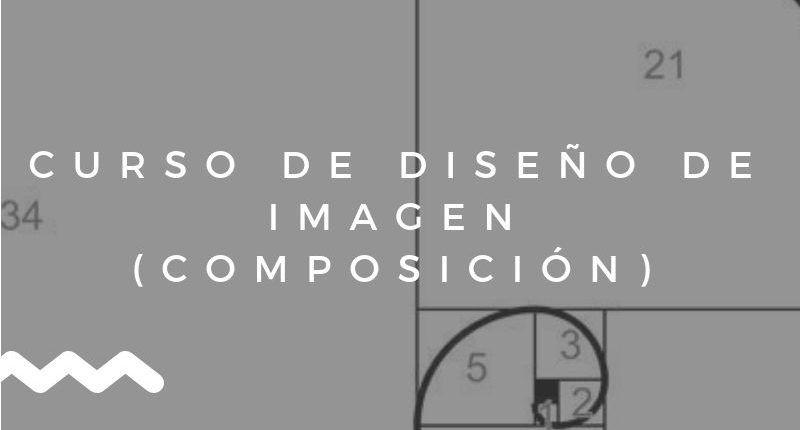 CURSO-DE-DISEÑO-DE-IMAGEN-COMPOSICIÓN-800×430
