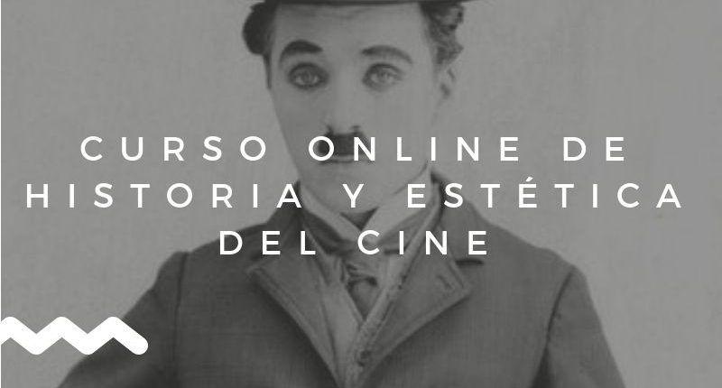 CURSO-ONLINE-DE-HISTORIA-Y-ESTÉTICA-DEL-CINE-800×430