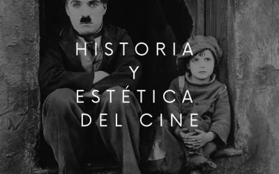 Historia y Estética del Cine